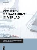 """Cover """"Projektmanagement im Verlag"""", Holger Zimmermann, DeGruyter 2014"""